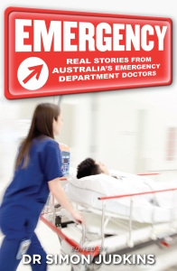Emergency: Real Stories from Australia's ED Doctors - Cover